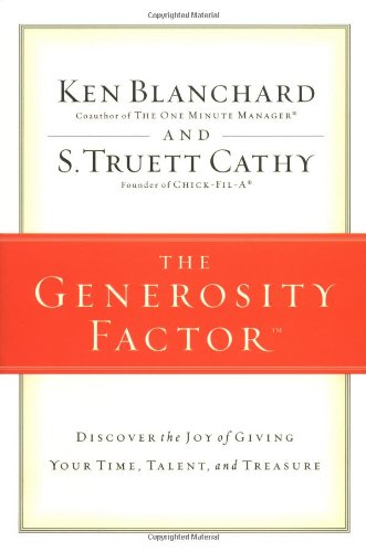 9780310246602: The Generosity Factor: Discover the Joy of Giving Your Time, Talent, and Treasure