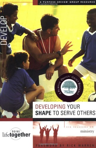 9780310246756: Developing Your SHAPE to Serve Others
