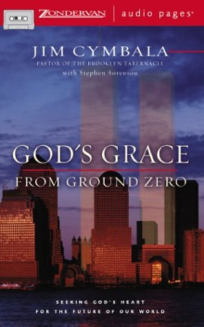 God's Grace from Ground Zero (0310246865) by Jim Cymbala