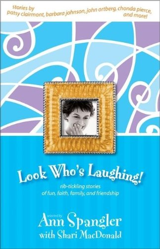 Look Who's Laughing!: Ann Spangler