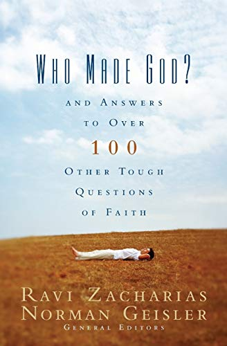 9780310247104: Who Made God?: And Answers to Over 100 Other Tough Questions of Faith