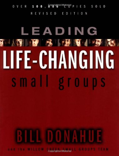 9780310247500: Leading Life-Changing Small Groups-paperback