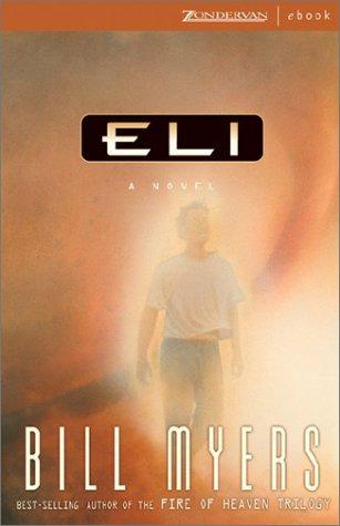 9780310247548: Eli