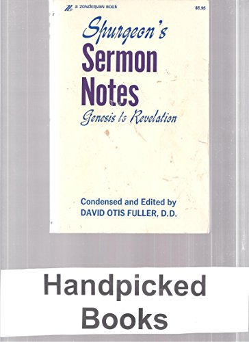 9780310247616: C.H. Spurgeon's sermon notes: Genesis to Revelation; 193 sermon outlines
