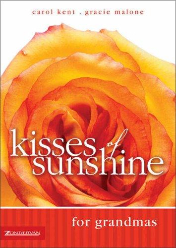 Kisses of Sunshine for Grandmas: Malone, Gracie