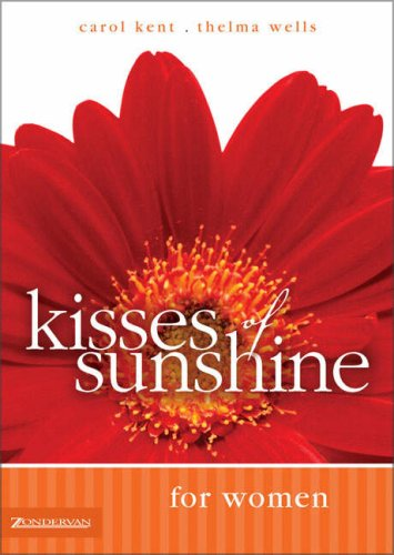 Kisses of Sunshine for Women (0310247683) by Wells, Thelma
