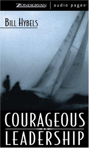 9780310247890: Courageous Leadership (Unabridged)