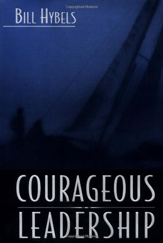 9780310248231: Courageous Leadership