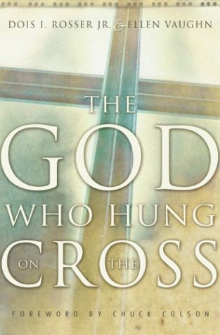 9780310248354: The God Who Hung on the Cross