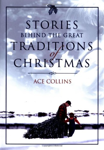 9780310248804: Stories Behind the Great Traditions of Christmas (Stories Behind Books)