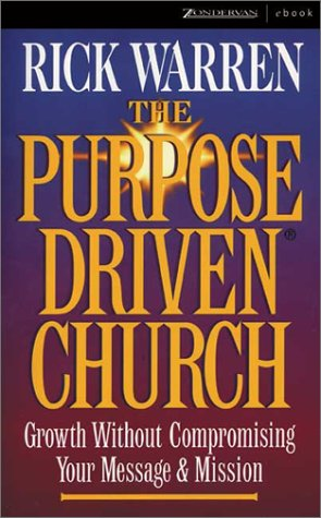 9780310249184: The Purpose Driven Church - Growth Without Compromising Your Message & Mission