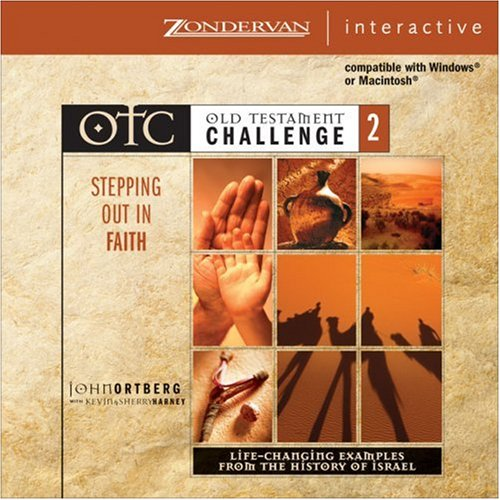 Old Testament Challenge Volume 2: Stepping Out in Faith: Life-Changing Examples from the History of Israel (v. 2) (0310249368) by Ortberg, John