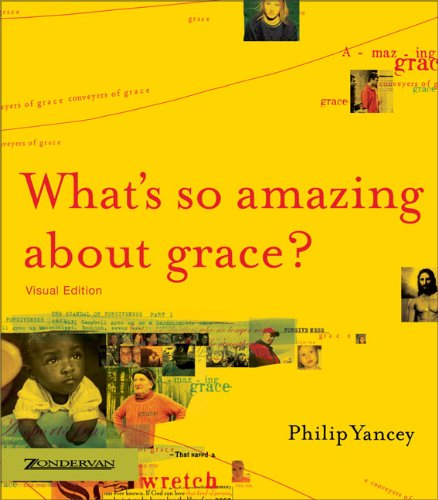 9780310249474: WHATS SO AMAZING ABOUT GRACE VISUAL ED: Visual Edition