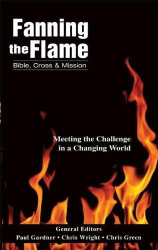 9780310249870: Fanning the Flame: Bible, Cross, and Mission