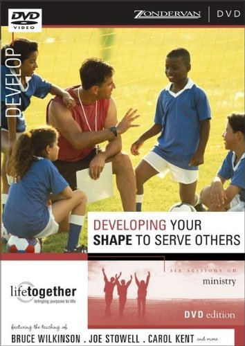9780310250074: Developing Your SHAPE to Serve Others: Six Sessions on Ministry (Doing Life Together)