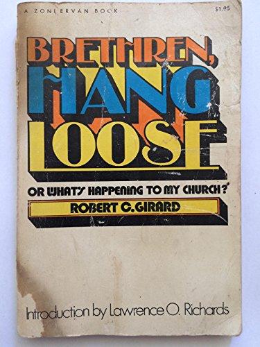 9780310250418: Brethren, Hang Loose