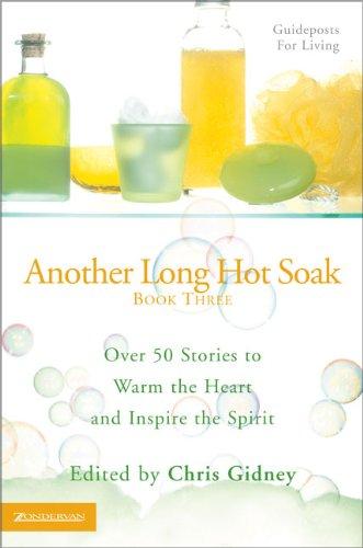 Another Long Hot Soak--Book Three: Zondervan