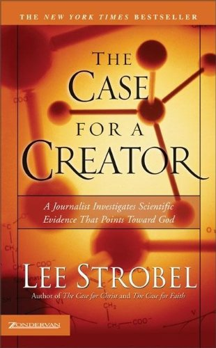 9780310252948: Case for a Creator A Journalist Investigates Scientific Evidence That Points Toward God