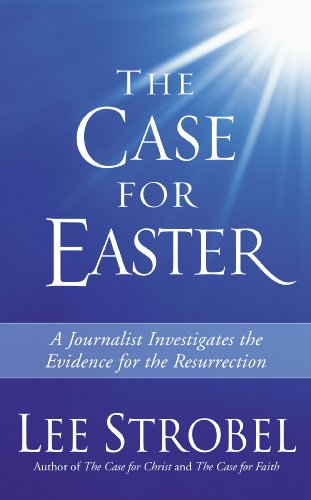 9780310254751: The Case for Easter: Journalist Investigates the Evidence for the Resurrection