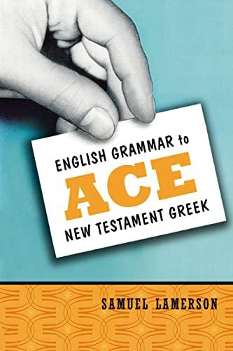 9780310255345: English Grammar to Ace New Testament Greek