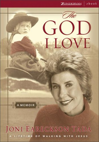 9780310255444: The God I Love: A Lifetime of Walking with Jesus