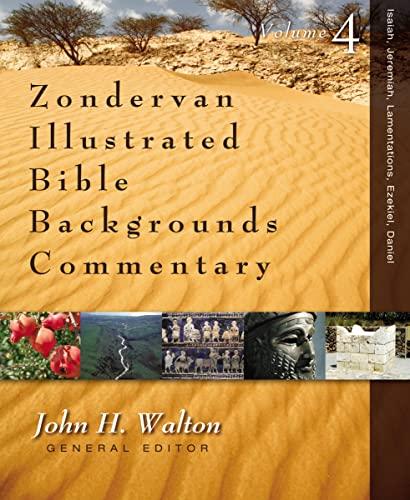 9780310255765: Isaiah, Jeremiah, Lamentations, Ezekiel, Daniel (Zondervan Illustrated Bible Backgrounds Commentary)