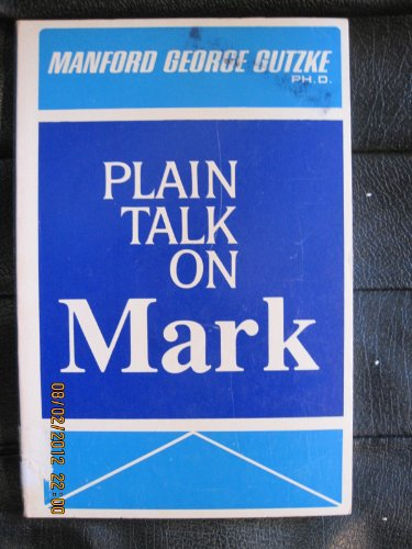 9780310255918: Plain Talk on Mark