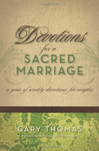 Devotions for a Sacred Marriage Format: Hardcover: Gary Thomas