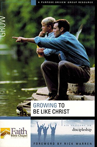 Doing Life Together/growing to Be Like Christ - Faith Bible Chapel (9780310255987) by Brett Eastman; Dee Eastman; Karen Lee-Thorp; Denise Wendorff; Todd Wendorff