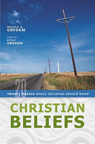 9780310255994: Christian Beliefs: Twenty Basics Every Christian Should Know