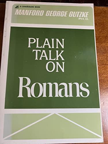 Plain Talk on Romans: Gutzke, Manford George
