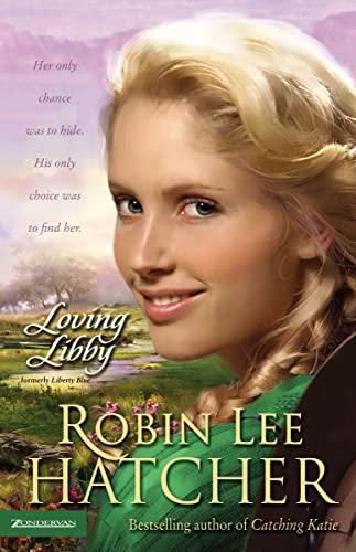 Loving Libby: Hatcher, Robin Lee