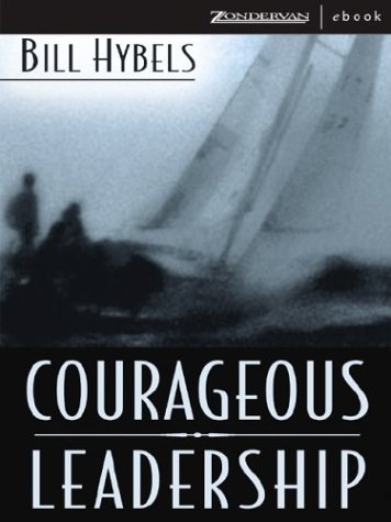 9780310256922: Courageous Leadership