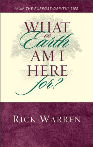 9780310257004: What on Earth Am I Here For? (64-page Pamphlet)