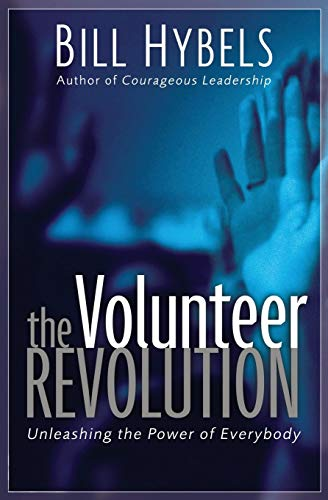 9780310257110: The Volunteer Revolution: Unleashing the Power of Everybody