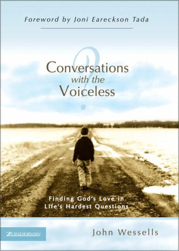 9780310257660: Conversations with the Voiceless: Finding God's Love in Life's Hardest Questions