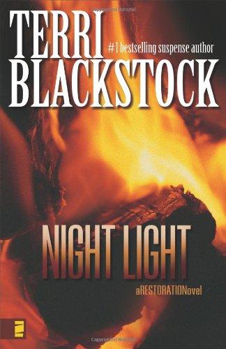 Night Light (Restoration Series #2) (0310257689) by Terri Blackstock