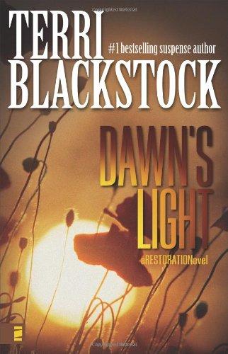 9780310257707: Dawn's Light (Restoration Series #4)