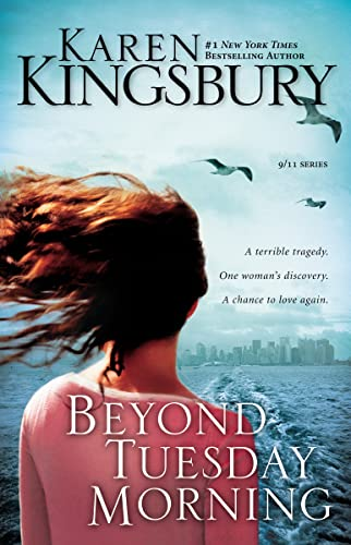Beyond Tuesday Morning: Sequel to the Bestselling One Tuesday Morning (9/11 Series)