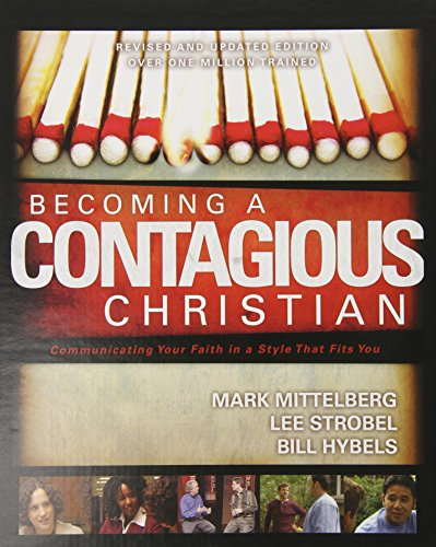 9780310257851: Becoming a Contagious Christian: Communicating Your Faith in a Style That Fits You
