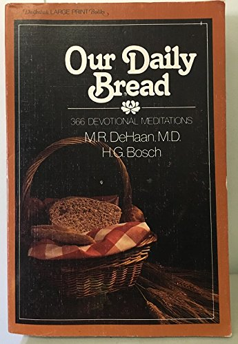 9780310258278: Our Daily Bread