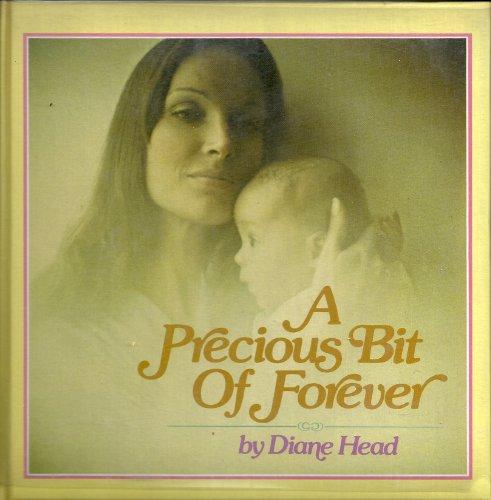 A Precious Bit of Forever: Head, Diane, Koechel, David