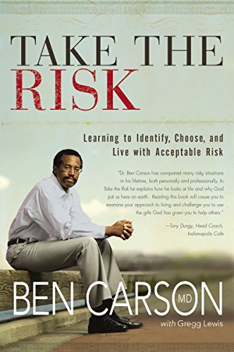 9780310259657: Take the Risk: Learning to Identify, Choose, and Live with Acceptable Risk