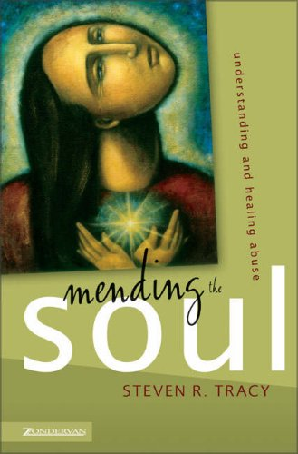 9780310259718: Mending the Soul: Understanding and Healing Abuse