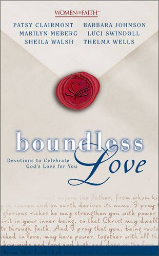 9780310259817: Boundless Love: Devotions to Celebrate God's Love for You