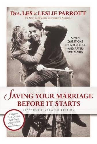 9780310259824: Saving Your Marriage Before it Starts: Seven Questions to Ask Before and After You Marry