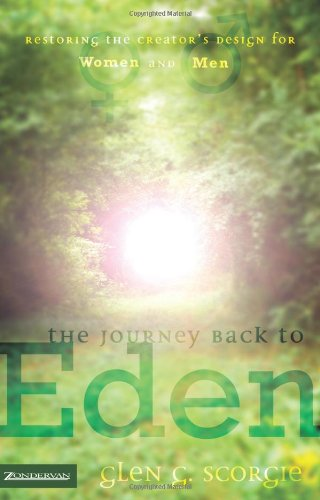 The Journey Back to Eden: Restoring the