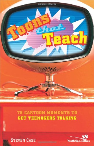 9780310259923: Toons That Teach: 75 Cartoon Moments to Get Teenagers Talking (Videos That Teach)