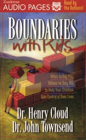 9780310260097: Boundaries with Kids: When to Say Yes, How to Say No