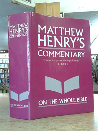 9780310260196: Mathew Henry's Commentary on the Whole Bible